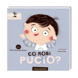 Nasza Księgarnia książeczka PUCIO Co robi Pucio?