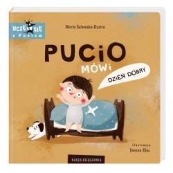 Nasza księgarnia Książeczka PUCIO mówi dzień dobry